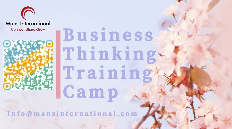 Mans International Business Thinking Training Camp