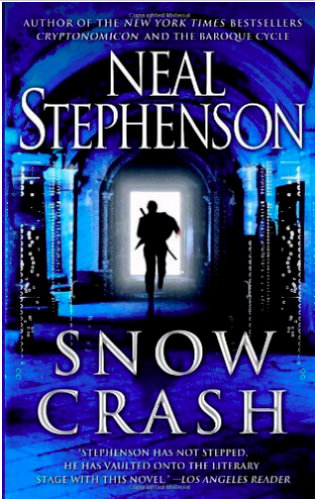 """Snow Crash"" By Neal Stephenson"